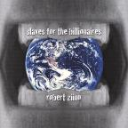 Slaves For The Billionaires