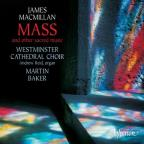 MacMillan: Mass and other sacred works