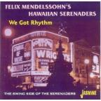 We Got Rhythm: Swing Side Of The Serenaders