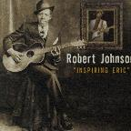 Robert Johnson: Inspiring Eric