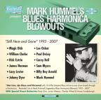 "Mark Hummel's Blues Harmonica Blowouts ""Still Here and Gone"""