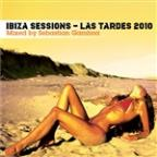 Las Tardes En Ibiza - Ibiza Sessions 2010 (Mixed By Sebastian Gamboa)