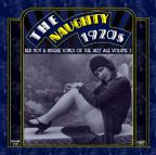 Naughty 1920S: Red Hot & Risque Songs Of TH 2