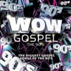 Wow Gospel - The 90's