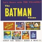 Batman Theme: Let's Dance with the Villains!!