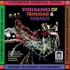Steelbands of Trinidad & Tobago