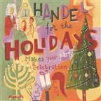 Handel For The Holidays