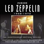 Inside Led Zeppelin - 1968-1972 - A Critical Review