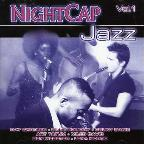 Vol. 1 - Nightcap Jazz