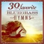 30 Favorite Bluegrass Hymns: Instrumental Bluegrass Gospel Favorites