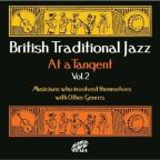 Vol. 2 - British Traditional Jazz - At A Tangent