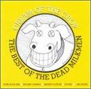 Cream Of The Crop: Best Of The Dead Milkmen