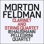 Feldman/ ; Clarinet & String Quartet Pieces