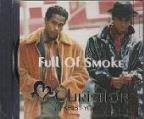 Full Of Smoke/Cd5