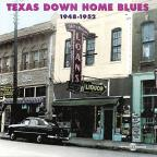 Texas Down Home Blues 1948-52
