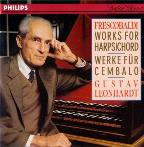 Frescobaldi: Works for Harpsichord / Gustav Leonhardt