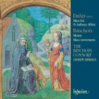 Dufay: Mass for St. Anthony Abbot; Binchois: Mass movements
