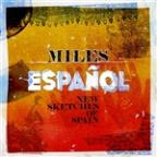 Miles Espanol: New Sketches of Spain