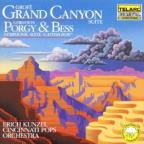 Grofe: Grand Canyon Suite; Gershwin: Porgy & Bess Symphonic Suite
