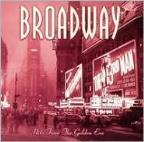 Broadway: Hits From The Golden