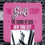 Sue Records Story: New York City - The Sound of Soul