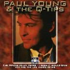 Love Hurts: The Best of Paul Young & the Q-Tips