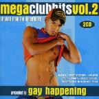 Gay Happening Presents: Mega Club Hits Vol. 2