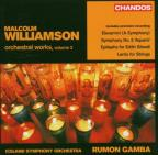 Malcolm Williamson: Orchestral Works, Vol. 2