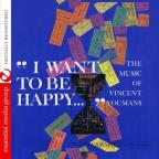 I Want To Be Happy: Music Of Vincent Youmans