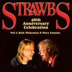 Strawbs 40th Anniversary Celebration, Vol. 2: Rick Wakeman & Dave Cousins