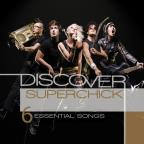 Discover: Superchick