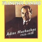 Adios Muchachos: 1926-1938