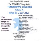 Vol. A - Every Kid Song Series: Tomorrows Children