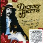 Very Best of Dickey Betts: 1973-1978 Bougainvilleas Call