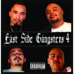 Eastside Gangsters, Vol. 4