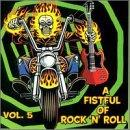 Fistful of Rock 'N Roll Vol. 5