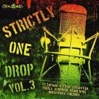 Strictly One Drop, Vol. 3