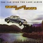 Car Over The Lake Album
