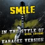 Smile (In The Style Of Avril Lavigne) [karaoke Version] - Single