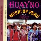 Huanyo Music of Peru, Vol. 2: (1960 - 1970)