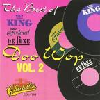 Best of King Federal & Deluxe Doo Wop, Vol. 2