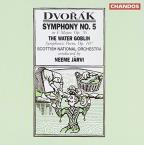 Dvorak: Symphony No. 5; The Water Goblin