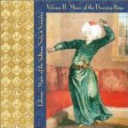 Lalezar: Music of the Sultans, Sufis & Seraglio, Vol. 2 - Music of the Dancing Boys