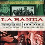 La Banda: Traditional Italian Banda & Jazz