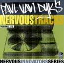 Nervous Innovators Series: Paul Van Dyk's Nervous Tracks Vol. 3