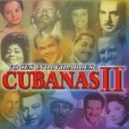 Voces Inolvidables Cubanas, Vol. 2