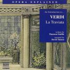 An Introduction to Verdi's &quot;La Traviata&quot;