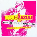 Club Azuli - The Future Sound Of The Dance Underground