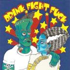 Drink, Fight, Fuck, Vol. 1