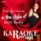 Desde Que Llegaste (In The Style Of Reyli Barba) [karaoke Version] - Single